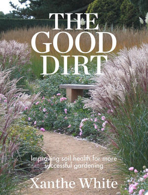 The Good Dirt book by Xanthe White